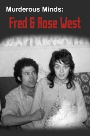 Murderous Minds: Fred & Rose West