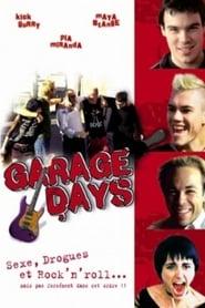 film Garage Days streaming