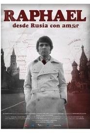 Raphael desde Rusia con amor