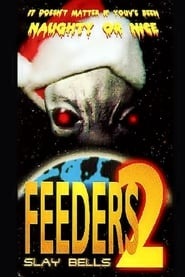Feeders 2: Slay Bells