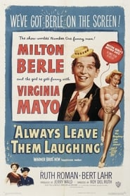 Always Leave Them Laughing 1949