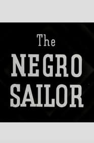 The Negro Sailor 1945