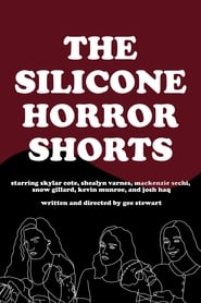 The Silicone Horror Shorts