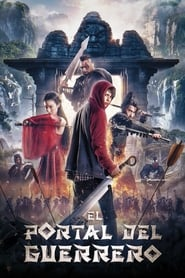El portal del guerrero (2016) | The Warrior's Gate