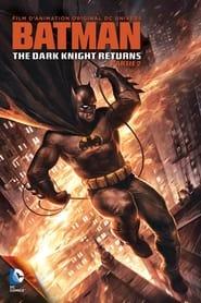 Batman : The Dark Knight Returns, Part 2 en streaming
