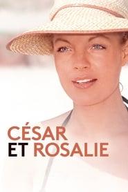 Film César et Rosalie streaming VF gratuit complet