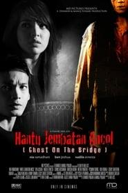 Hantu Jembatan Ancol 2008