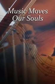 Music Moves Our Souls (2016)