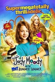 Judy Moody and the Not Bummer Summer : The Movie | Watch Movies Online