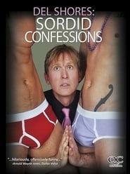 Del Shores: Sordid Confessions 2012