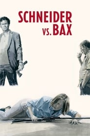 Schneider vs. Bax : The Movie | Watch Movies Online