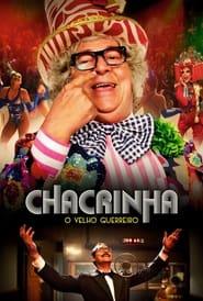Poster Chacrinha: O Velho Guerreiro