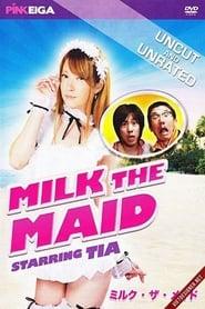 Milk the Maid (2013)