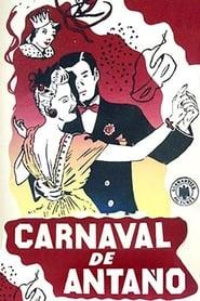 Carnaval de antaño 1940