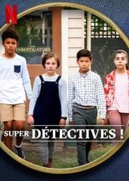 Super détectives !