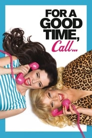 Poster for For a Good Time, Call...