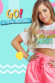 Poster Go! The Unforgettable Party 2019