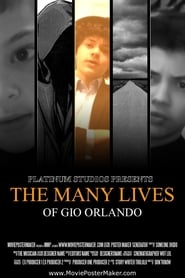 The Many Lives of Gio Orlando (2019)