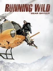 Running Wild with Bear Grylls S03E10
