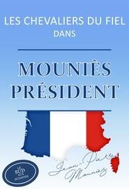 Les Chevaliers du Fiel – Mouniès président ! (2017)
