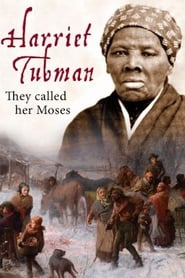 مشاهدة فيلم Harriet Tubman: They Called Her Moses مترجم