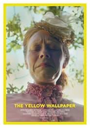 The Yellow Wallpaper 2021