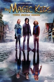 The Magic Kids - Three Unlikely Heroes : The Movie | Watch Movies Online