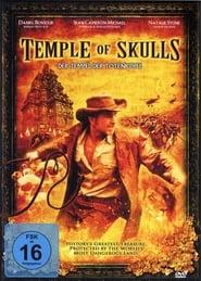 Temple of Skulls – Der Tempel der Totenköpfe (2008)