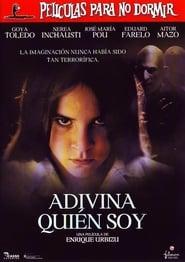 Adivina quién soy (2006)
