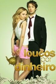 Loucos por Dinheiro Torrent (2012)