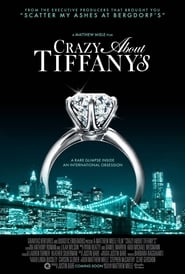 Crazy About Tiffanys (2016)