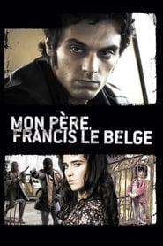 Mon père Francis le Belge (2010)