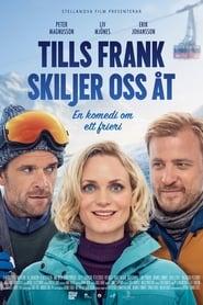 Tills Frank skiljer oss åt (2019)