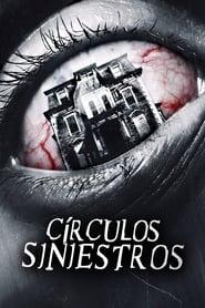 Circulos Siniestros (2013)