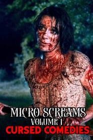 Micro Screams Volume One: Cursed Comedies