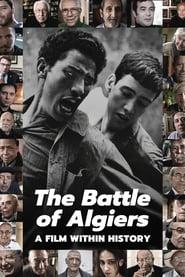 مشاهدة فيلم The Battle of Algiers, a Film Within History مترجم