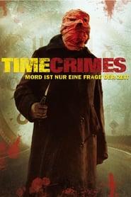 Timecrimes – Mord ist nur eine Frage der Zeit (2007)