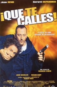 ¡Que te calles! (2003) | Tais-toi !