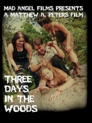 'Three Days in the Woods (2010)
