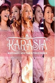 KARASIA 2013 HAPPY NEW YEAR in TOKYO DOME 2013