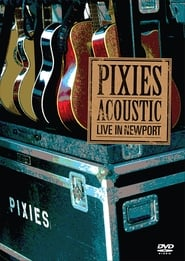 The Pixies - Acoustic: Live In Newport
