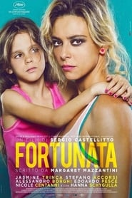 Fortunata streaming film italiano 2017