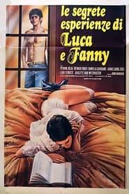 Le segrete esperienze di Luca e Fanny