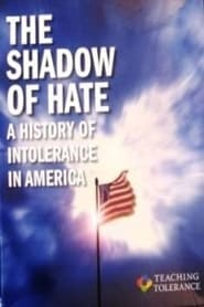 The Shadow of Hate