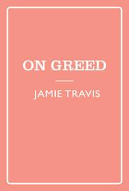Seven Sins: Greed en streaming