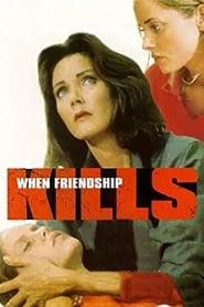 Poster When Friendship Kills 1996