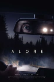 Alone - What are you running from? - Azwaad Movie Database
