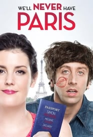 We'll Never Have Paris [2014]