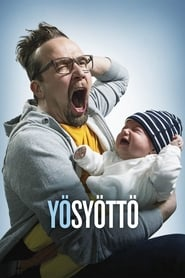 Man and a Baby (Yösyöttö 2017)