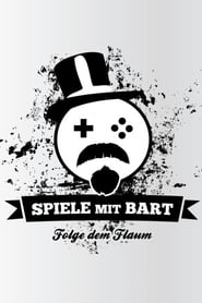 Poster Spiele mit Bart 2013